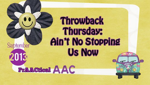 Throwback thursday ain t no stopping us now