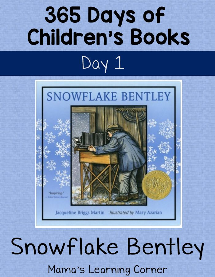 Snowflake Bentley is our first book in the 365 Days of Children's Books! It has a multitude of different learning opportunities for children.