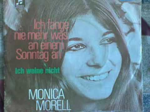Monica Morell-Ich fange nie mehr was an einem Sonntag an