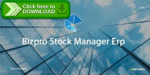 [ThemeForest]Free nulled download Bizpro Stock Manager Erp from http://zippyfile.download/f.php?id=39195 Tags: ecommerce, barcode print, barcode reader scanner, inventory manager, pos, product manager, purchase, sales, stock manager