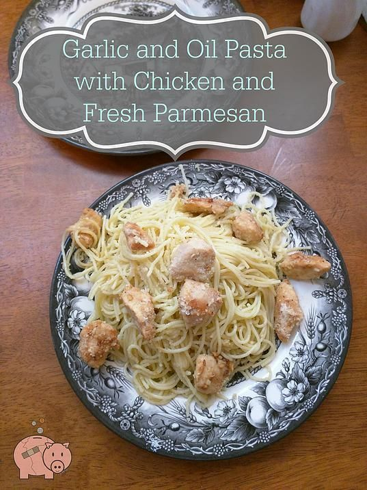 Garlic and Oil Pasta with Chicken and Fresh Parmesan -- Garlic and Oil Pasta with Chicken and Fresh Parmesan -- It is far and above my husband and two sons' favorite meal and only uses FIVE ingredients!