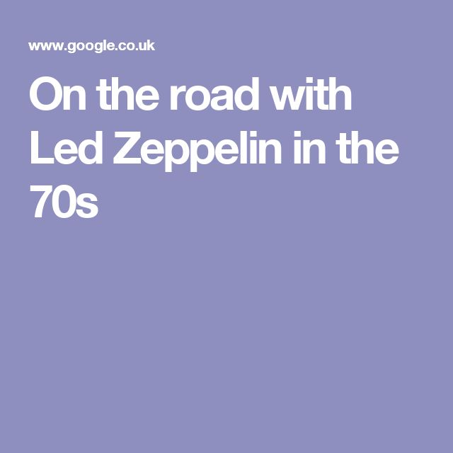 On the road with Led Zeppelin in the 70s