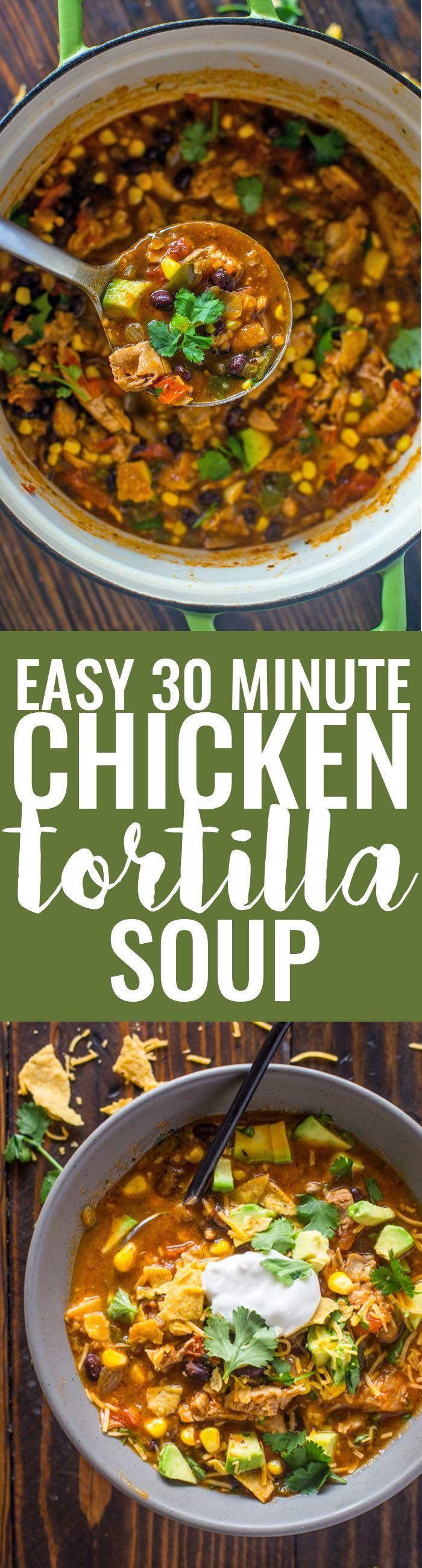 Easy Chicken Tortilla Soup | Gimme Delicious