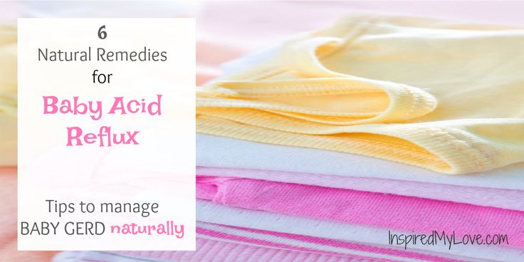 6 baby acid reflux remedies. Infant acid reflux home remedies to manage baby GERD reflux diease without meds with baby gerd diet & baby acid reflux sleeping tips. Baby acid reflux infants, infant acid reflux food, infant acid reflux sleep, infant acid reflux remedies. #babygerd #organicbaby