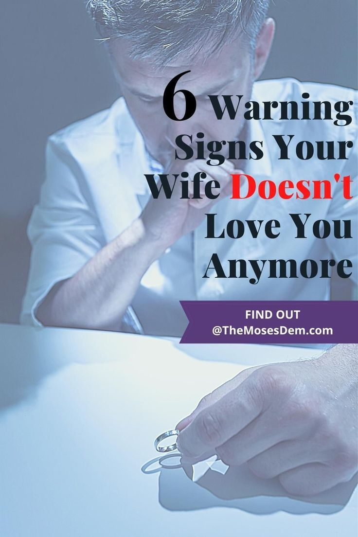 6 Signs Your Wife Doesnt Love You Anymore in 2020 | What
