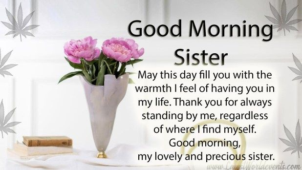 Sister quotes morning 25 Cute