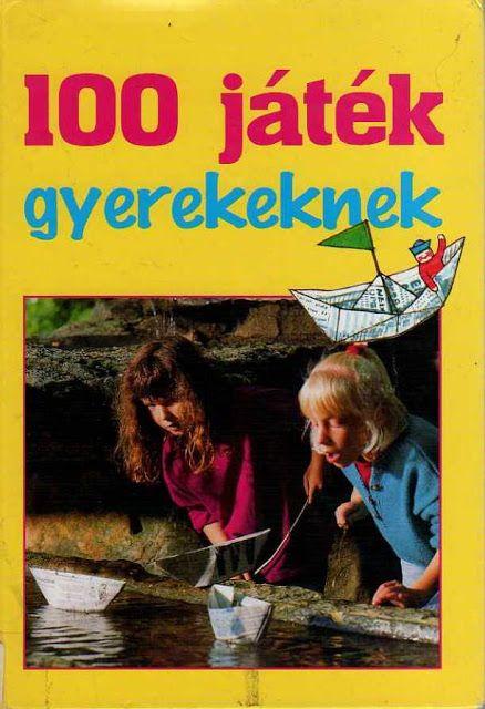 100 játék gyerekeknek - Zsuzsi tanitoneni - Picasa Webalbumok