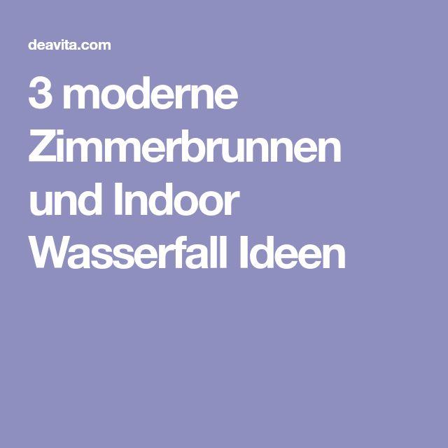 Die besten 25 zimmerbrunnen ideen auf pinterest indoor wasserbrunnen wasser bilder und drinnen - Moderne zimmerbrunnen ...