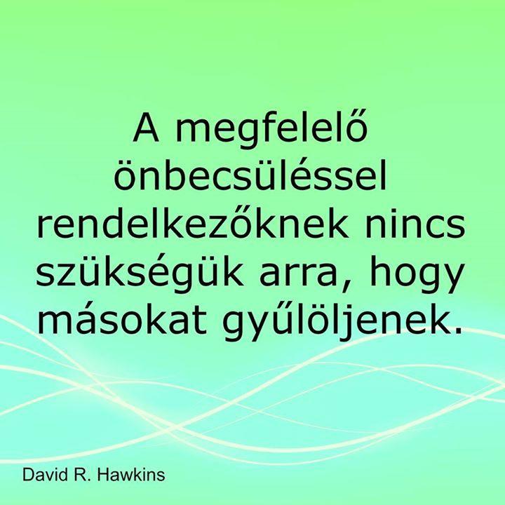 David Hawkins gondolata a gyűlölködésről. A kép forrása: Réka Tündérkörösztanya # Facebook