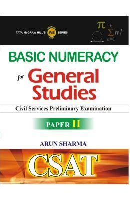 Basic Numeracy For General Studies Civil Services Preliminary Exam Paper 2 : Csat (Paper Back)