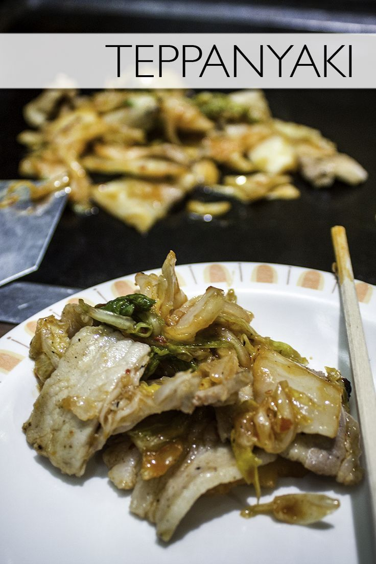 Teppanyaki!Everything you need to know about the Japanese food, teppanyaki.