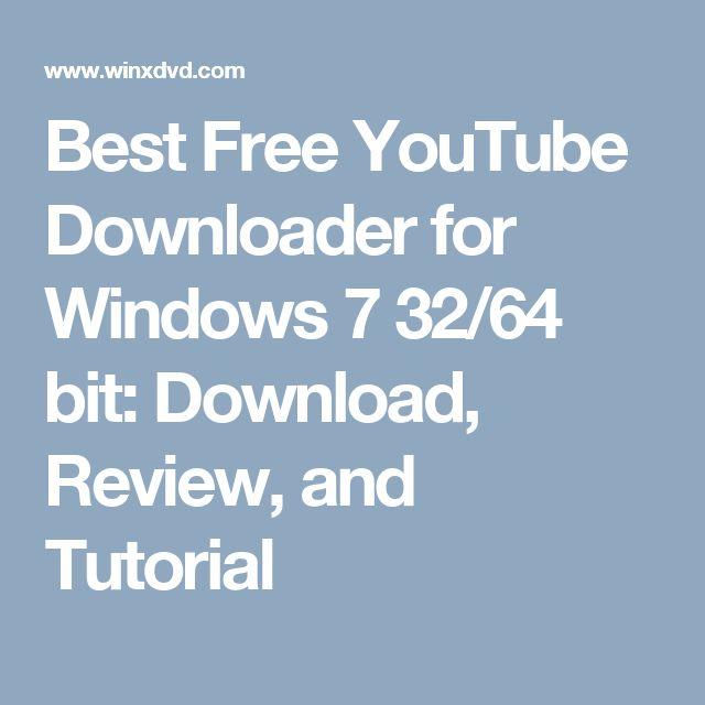 download free youtube downloader for windows 7 64 bit