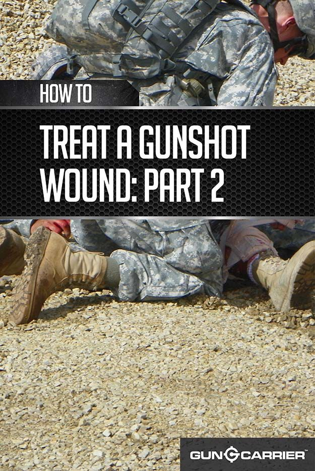 How to treat a gunshot wound