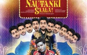 Release Date:12 April 2013 Nautanki Saala Movie Nauntanki Saala Bollywood Movie is Totally based on Comedy , Drama fullEntertainment. Watch in Below the Trailer Comedymovieof 'NAUTAUNKI SAALA' Movie : Nautanki Saala Director:Rohan Sippy Producer:Bhushan Kumar, Ramesh Sippy Cast: