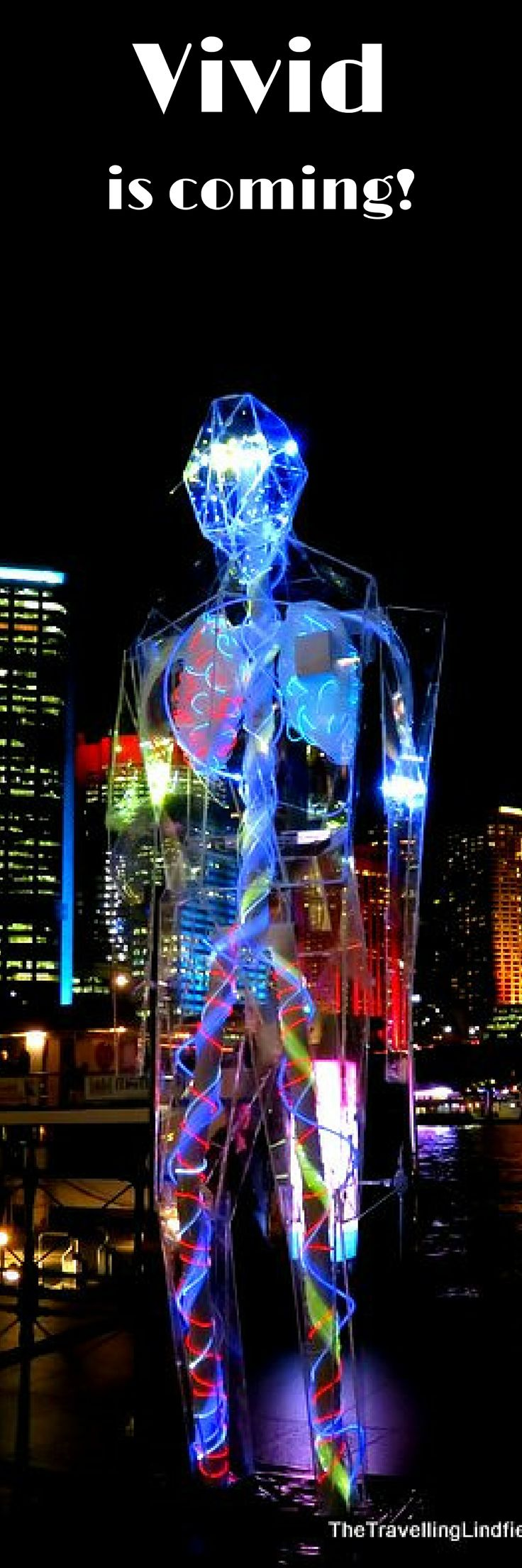 Vivid Sydney 2017 - tips and tricks for getting the best view.