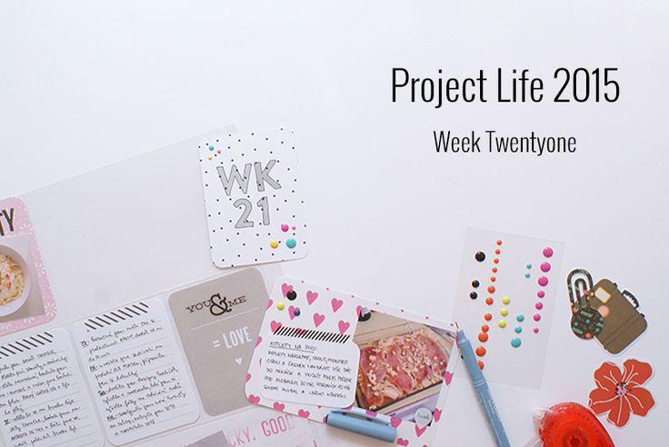Amca Design: PROJECT LIFE - Year 2015 Week twentyone