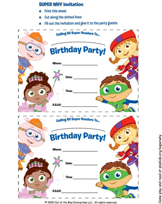 "Printable color SUPER WHY! invitation that says ""You are invited to a birthday party for Insert Name."" Print one sheet for each guest. Cut along dotted lines. Write party information in the space provided. Put invitation in an envelope and mail.  I shudder to think.  L would love this!"