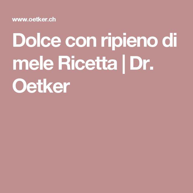 Dolce con ripieno di mele Ricetta | Dr. Oetker