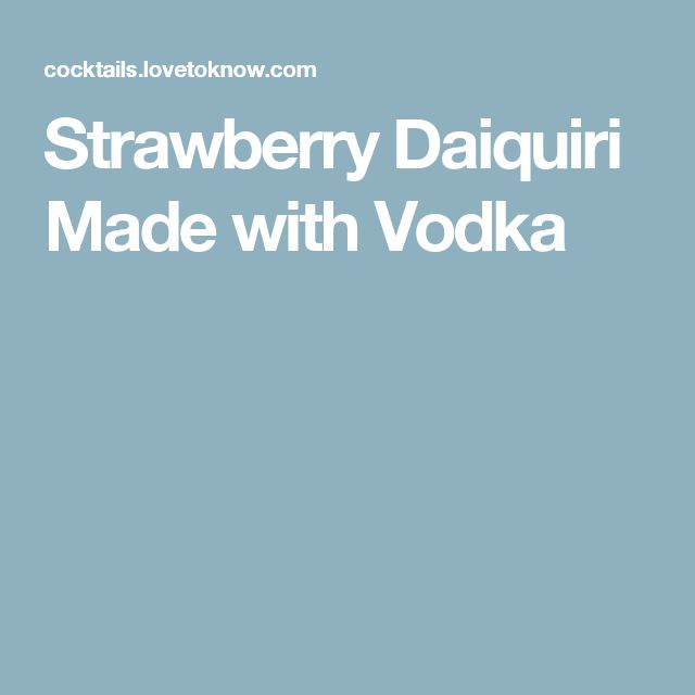 Strawberry Daiquiri Made with Vodka