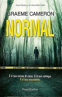 Normal - Graeme Cameron http://dld.bz/f3vG7 #recensione #thriller #serialkiller