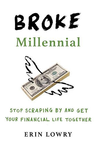 96 best booklist images on pinterest filled with practical suggestions and speaking specifically to issues that millennials face as they age into adulthood broke millennial is a fresh roadmap fandeluxe Gallery
