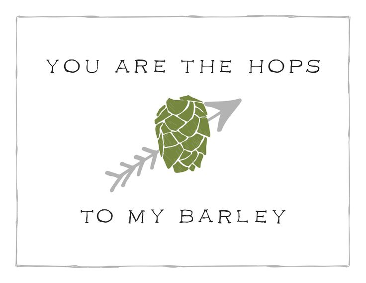 [ You Are The Hops To My Barley ]  Beer our Valentine | Happy Valentine's Day from Ruhstaller #wegrowbeer #valentinesday #beer