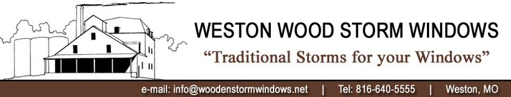 Traditional Wood Storm Window Sash for your Original Windows.