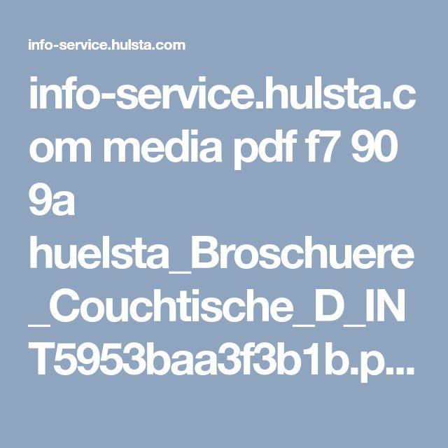 info-service.hulsta.com media pdf f7 90 9a huelsta_Broschuere_Couchtische_D_INT5953baa3f3b1b.pdf