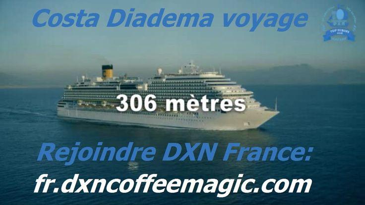 Costa Diadema voyage avec DXN France