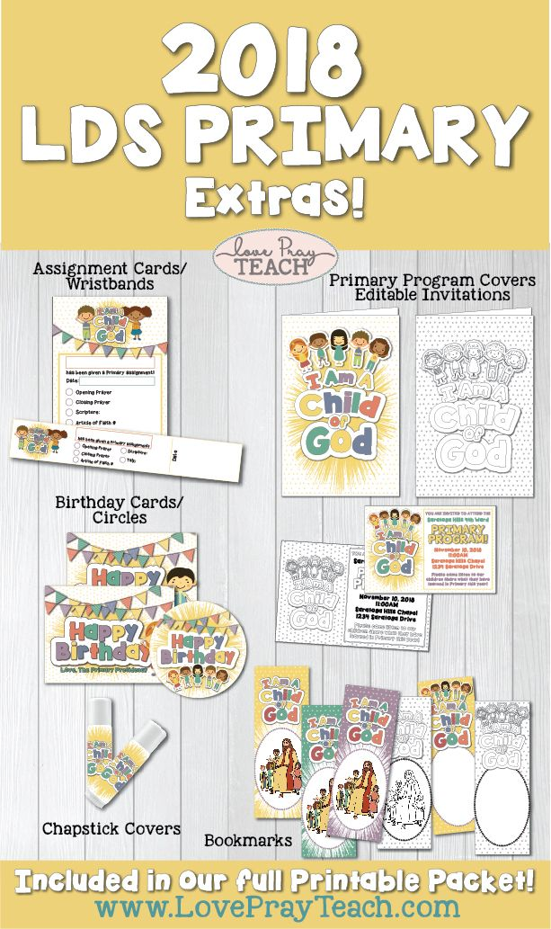 """2018 Primary Theme """"I Am a Child of God"""" Printable Packet, bulletin board, posters, birthday cards, binder covers, door signs, primary program invites, chapstick covers, bookmarks, banners, assignment cards, and more! www.LovePrayTeach.com"""