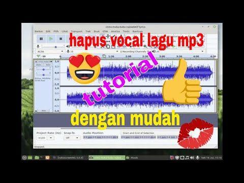 Cara Menghilangkan Vocal Pada Lagu Mp3 Dengan Audacity Lagu Youtuber Karaoke