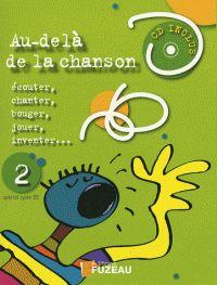 Au-delà de la chanson Cycle 3 - Tome 2. 1 CD audio / Marie-France Bonnet. - Fuzeau, 2007          78:37 AUD             http://hip.univ-orleans.fr/ipac20/ipac.jsp?session=144K5372O5K78.909&profile=scd&source=~!la_source&view=subscriptionsummary&uri=full=3100001~!355100~!6&ri=1&aspect=subtab48&menu=search&ipp=25&spp=20&staffonly=&term=au-del%C3%A0+de+la+chanson&index=.GK&uindex=&aspect=subtab48&menu=search&ri=1