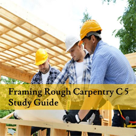 Carpentry Test Questions for Contractors License exam preparation in California.