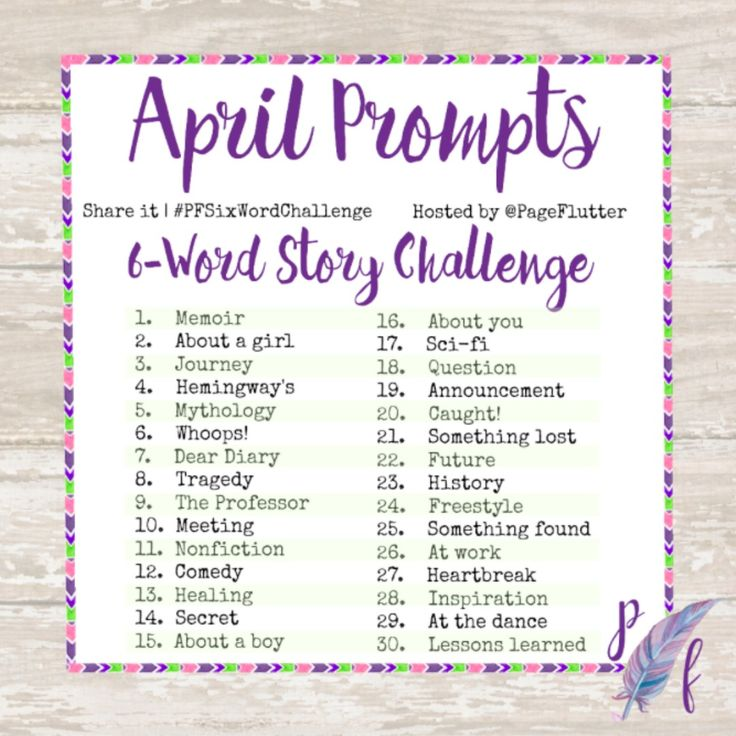 Join the 6-word story challenge on Instagram to expand your writing skills & infuse your journaling routine with creativity! April Challenge Prompts.