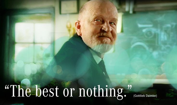 Quot The Best Or Nothing Quot Gottlieb Daimler Quote Quotes