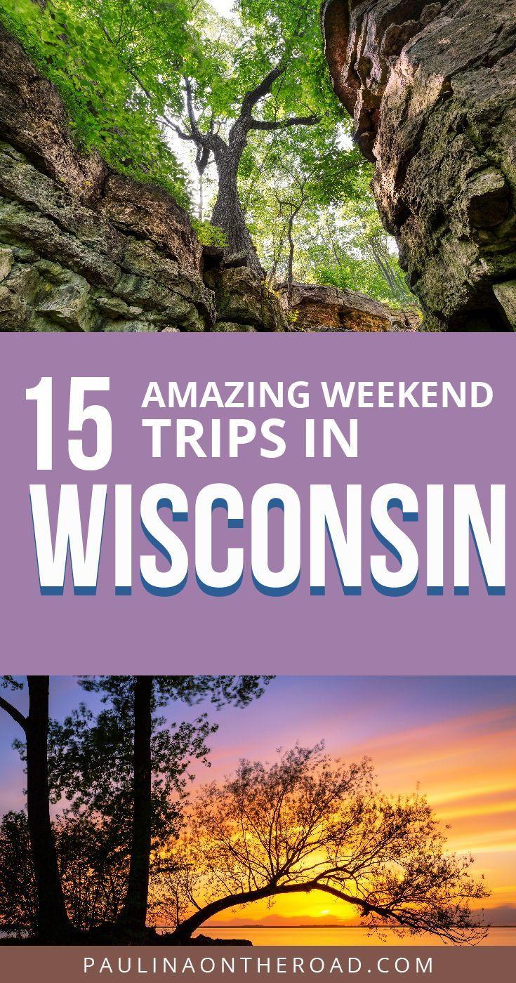 19 Cool Weekend Trips In Wisconsin Weekend Getaway Trips Wisconsin Travel Weekend Getaways In Wisconsin