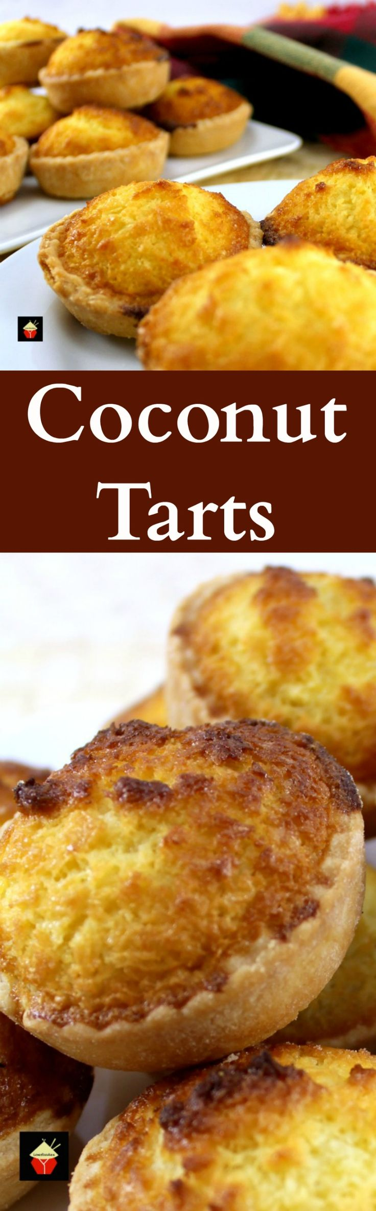 Coconut Tarts! These are a wonderful little tart, filled with a moist coconut egg custard filling. Great for the family and if you're making these for a party, be sure to make plenty! Freezer friendly too! | Lovefoodies.com #Chinese