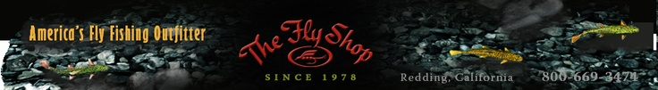 The Fly Shop - Redding