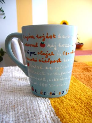 DIY gift idea:  favorite recipe on the mug + cake. It's simple: Mug+Porcelan marker+recipe