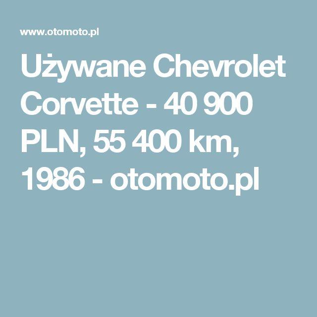 Używane Chevrolet Corvette - 40 900 PLN, 55 400 km, 1986  - otomoto.pl