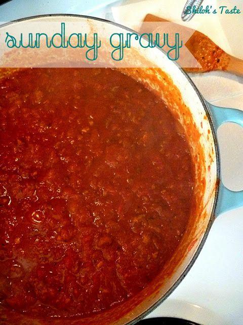 Shiloh's Taste: Sunday Gravy (Sunday Sauce) - Italian Pasta Sauce