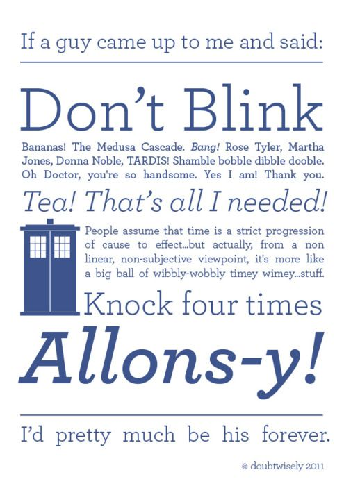...Doctor Who!: Allonsi, Doctors Who Quotes, Doctorwho, So True, 10Th Doctors, Dr. Who, David Tennant, True Stories, Tenth Doctors