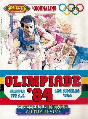 Olimpiade '84 - Los Angeles Supplemento a «Il Giornalino», San Paolo, Alba, 1984; album per la raccolta di 128 figurine