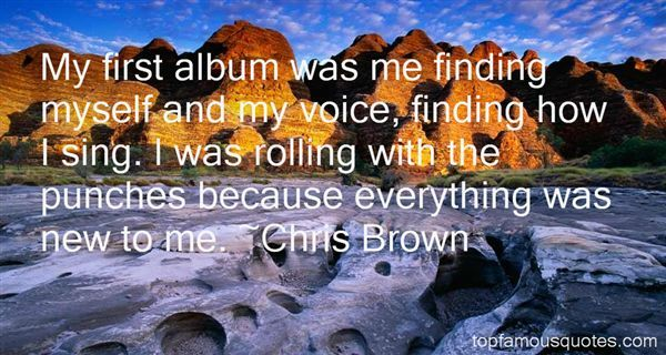 Chris Brown quotes: top famous quotes and sayings from Chris Brown