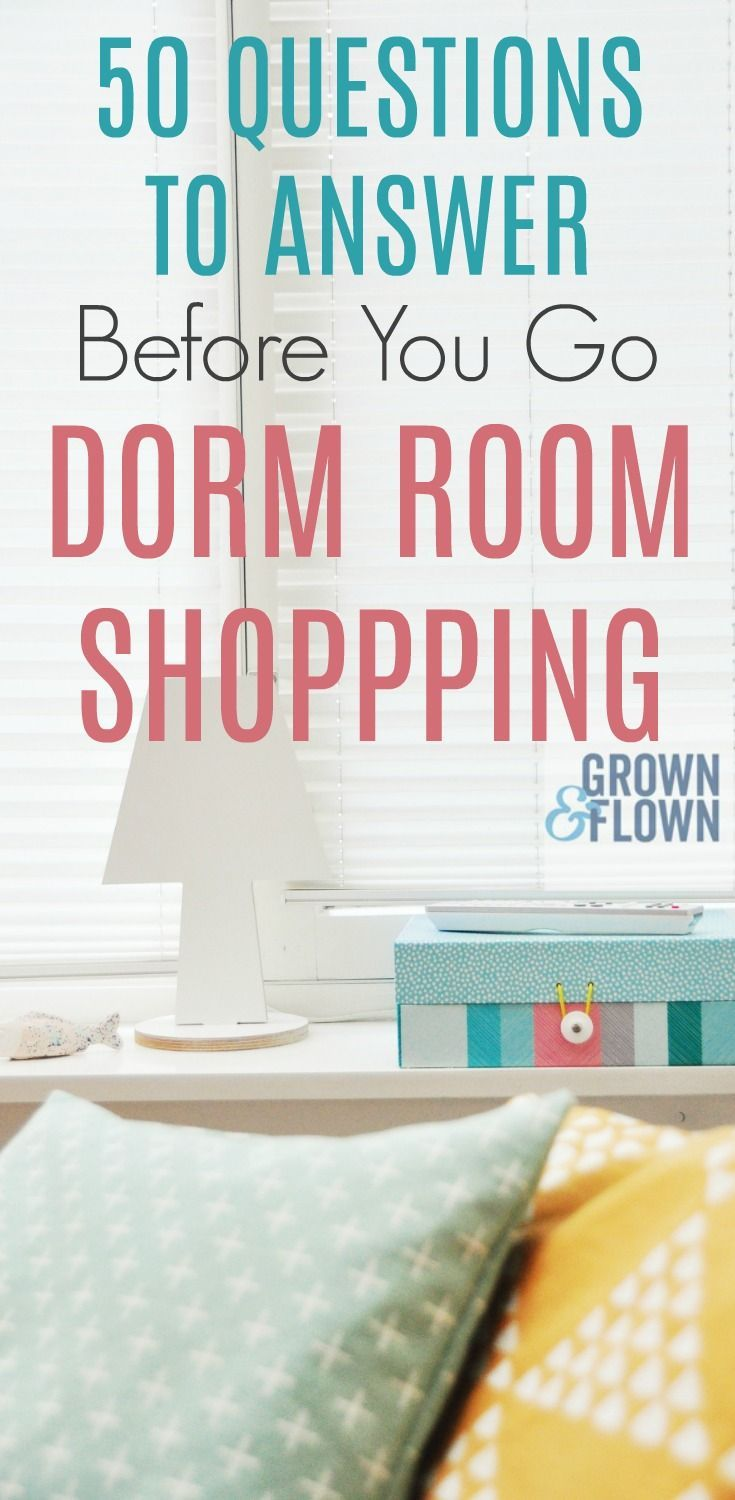 Dorm Room Shopping  Questions To Answer First You Can Make A Lot Of Mistakes