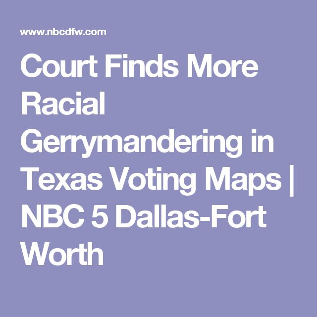 Court Finds More Racial Gerrymandering in Texas Voting Maps  | NBC 5 Dallas-Fort Worth