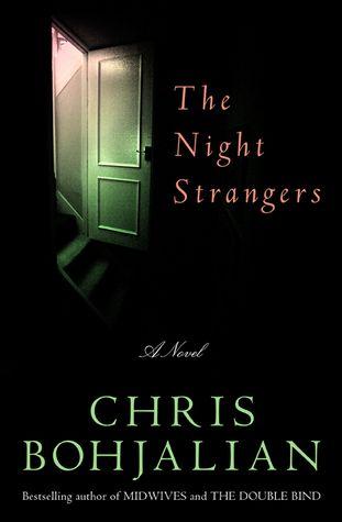 The Night Strangers by Chris Bohjalian-