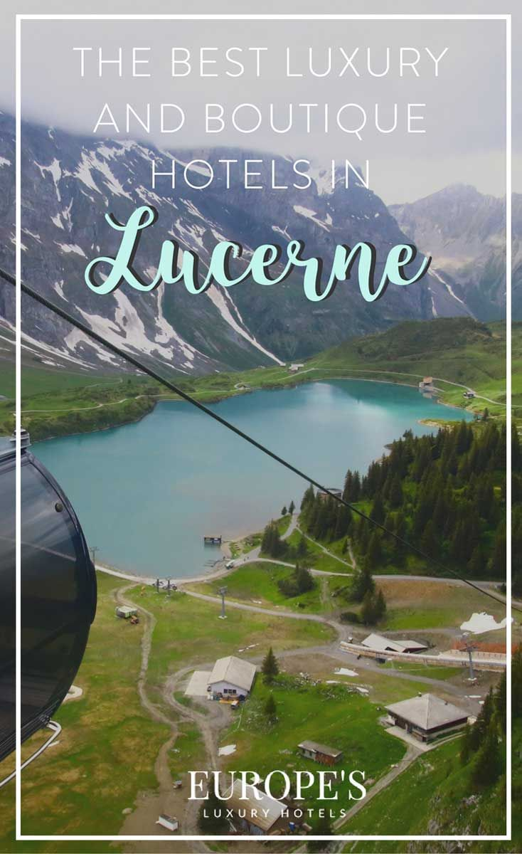 Lucerne | Traveling around Switzerland? Here are my top recommendations on the top hotels and boutique hotels to stay in Lucerne Switzerland.