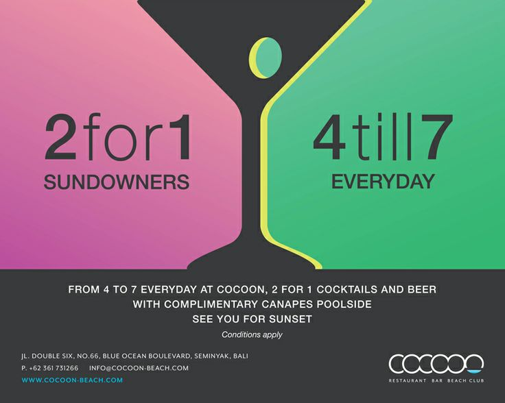 2 for 1 from 4 to 7.. everyday at Cocoon. See you poolside for 3 very happy hours! Details https://www.facebook.com/photo.php?fbid=10152533790227646&set=a.10150126225632646.331896.205899177645&type=1&stream_ref=10