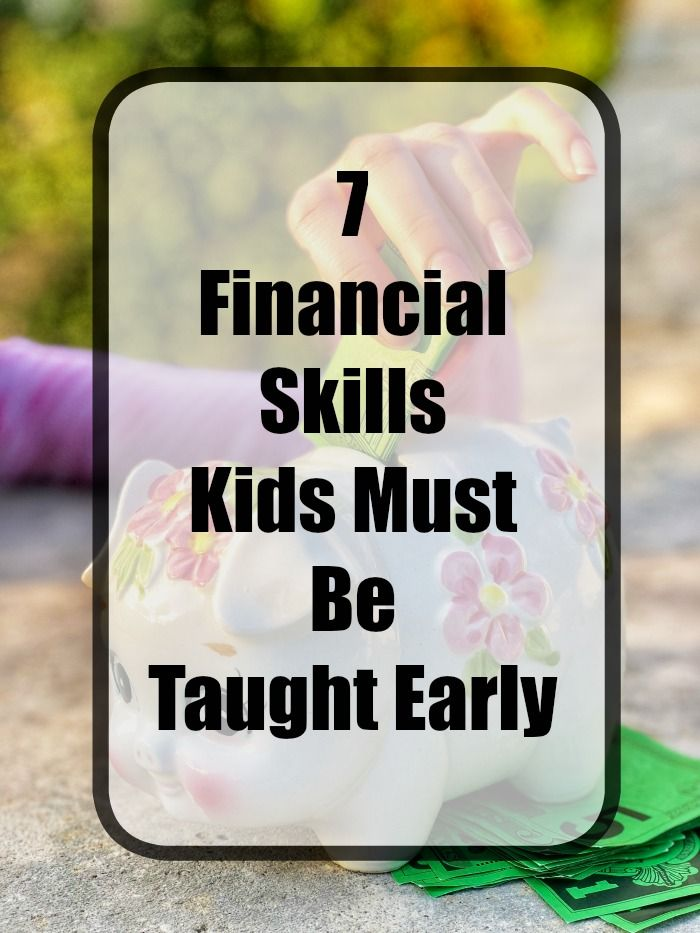 7 Financial Skills Kids Must Be Taught Early Teaching Teaching